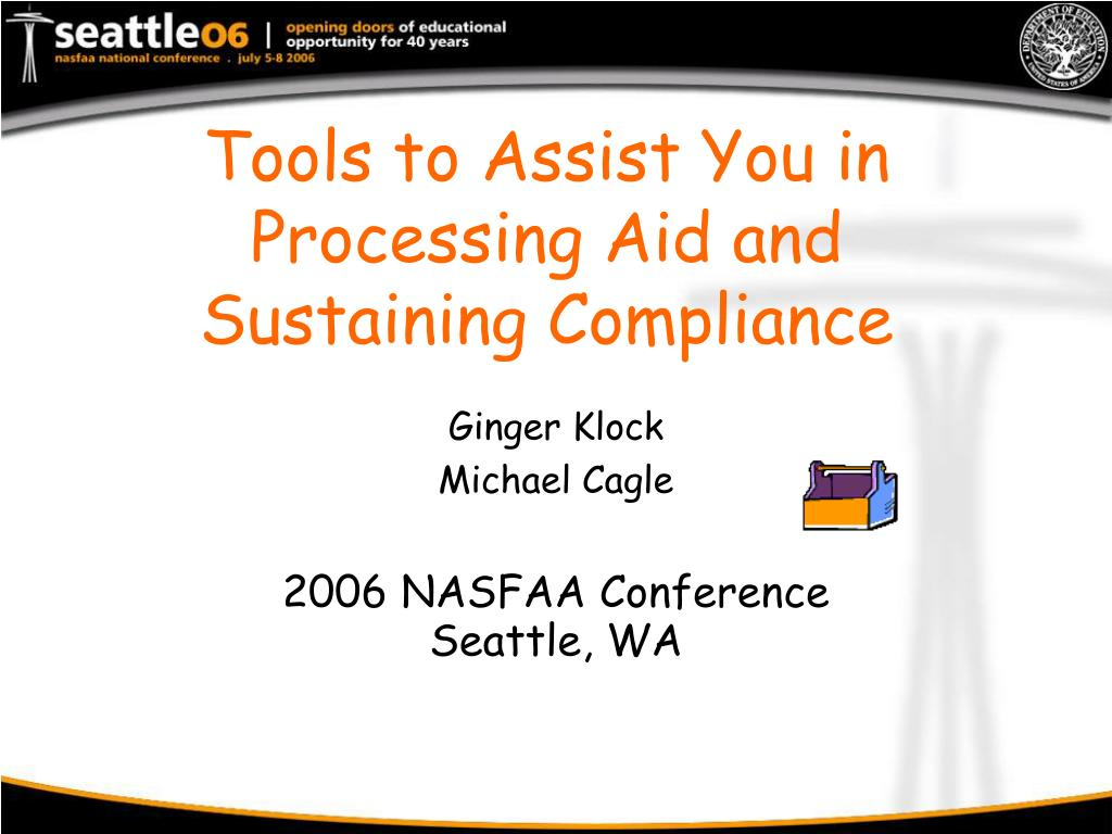 Tools to Assist You in Processing Aid and Sustaining Compliance