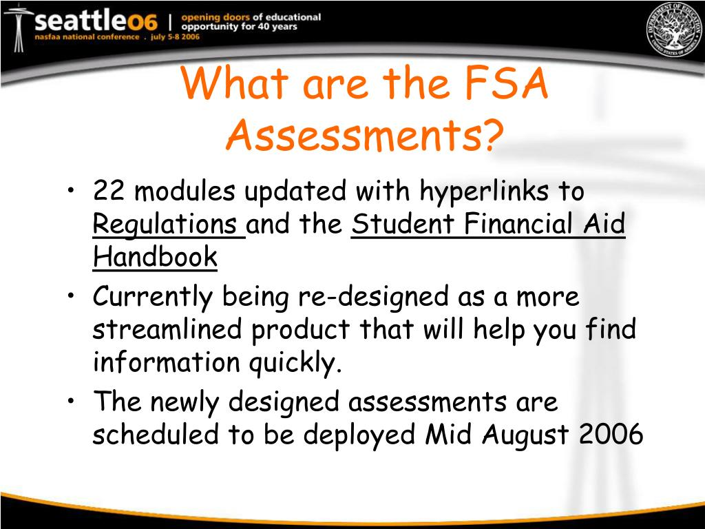 What are the FSA Assessments?