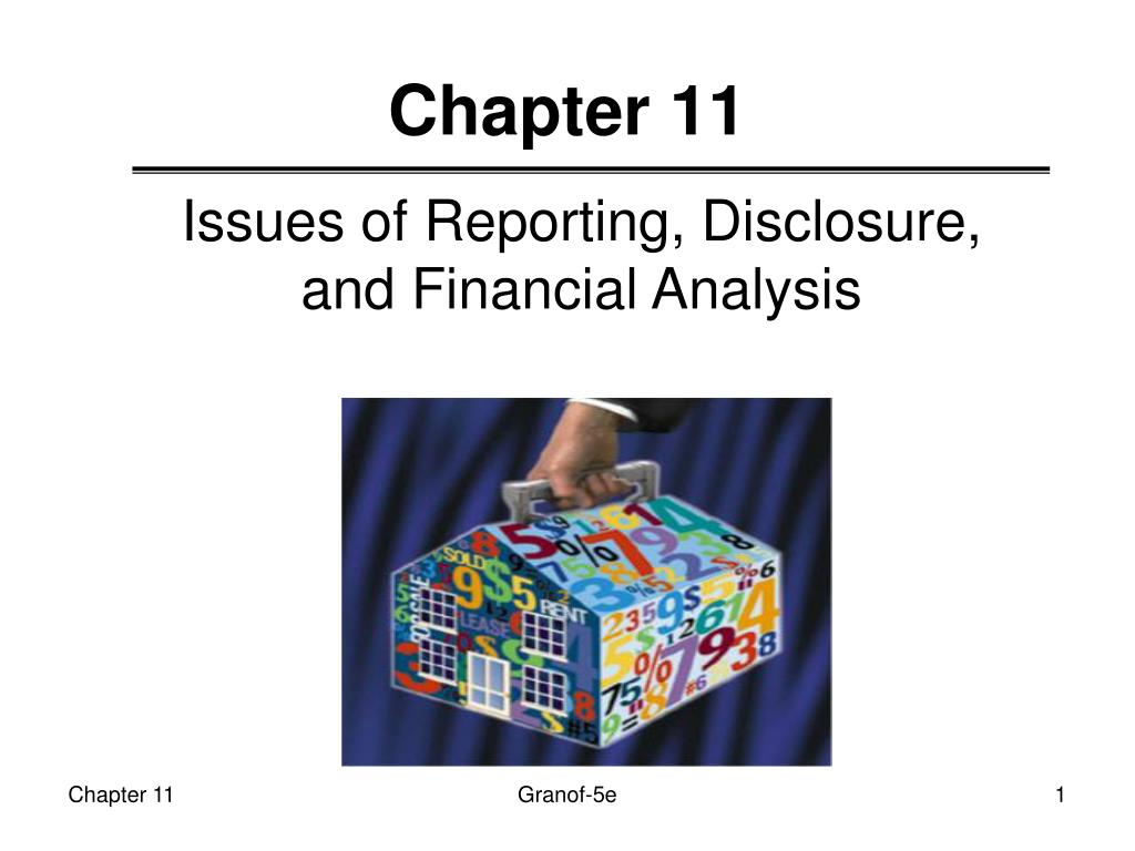 Issues of Reporting, Disclosure, and Financial Analysis