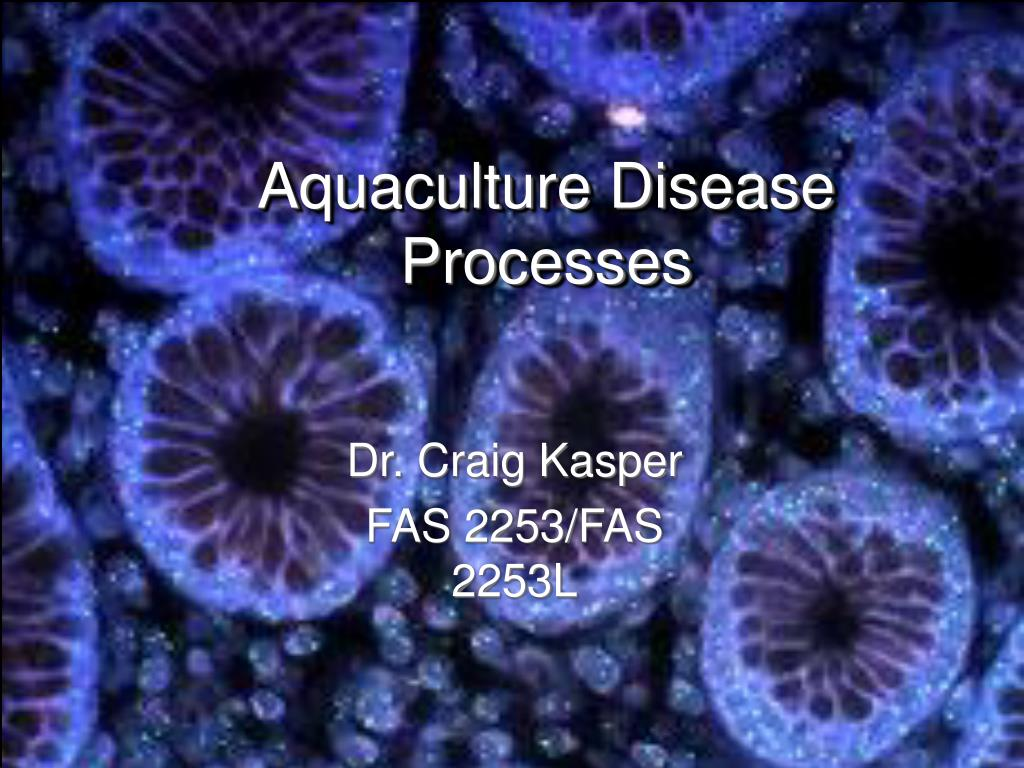 Aquaculture Disease Processes