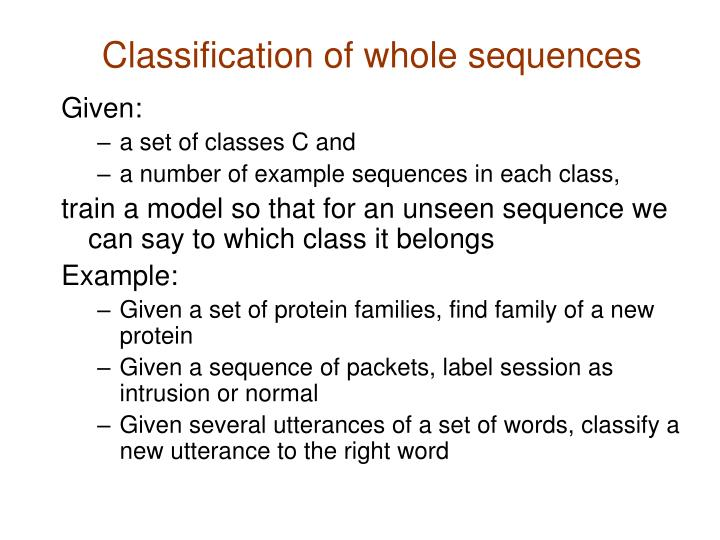 Classification of whole sequences