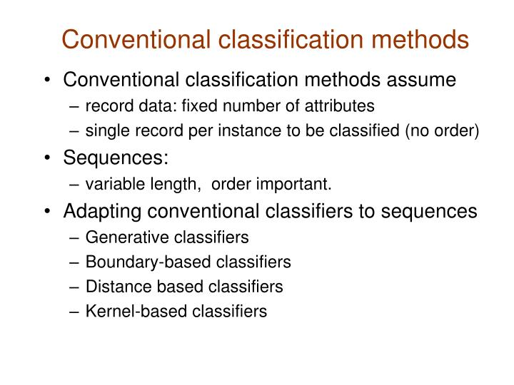 Conventional classification methods