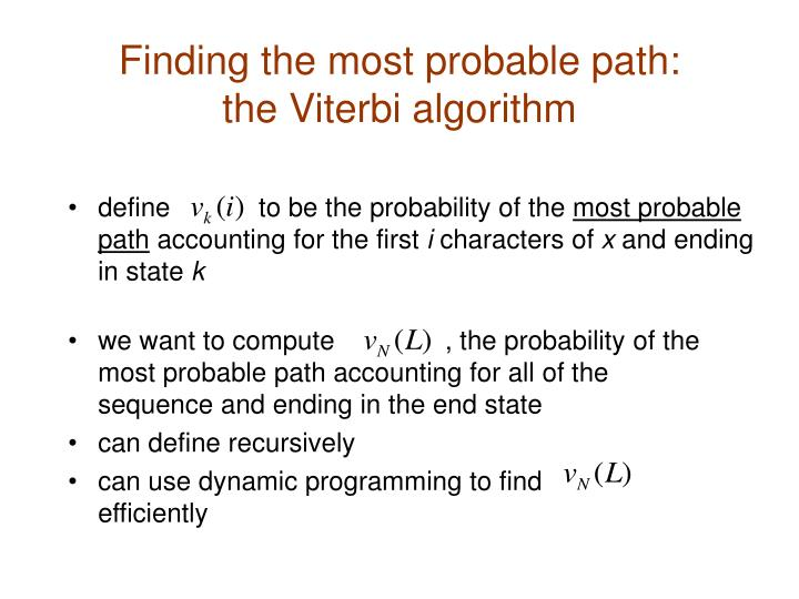 Finding the most probable path:
