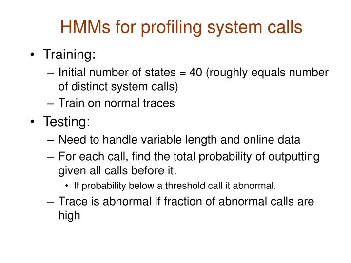 HMMs for profiling system calls