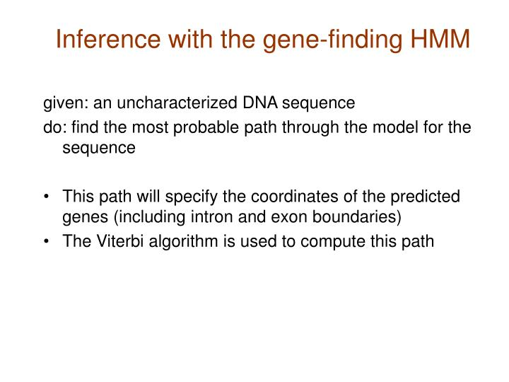 Inference with the gene-finding HMM
