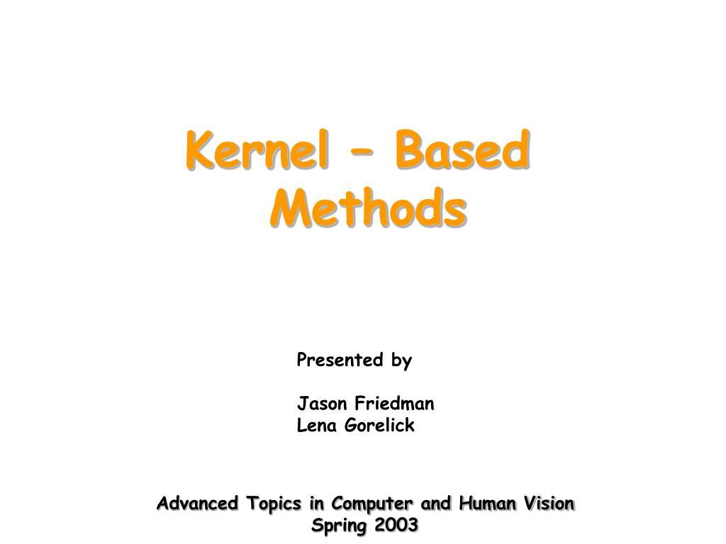 Kernel – Based