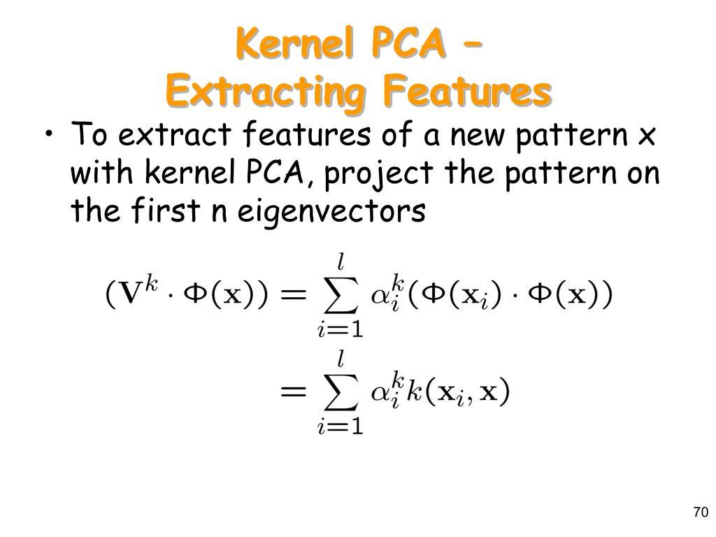 Kernel PCA –