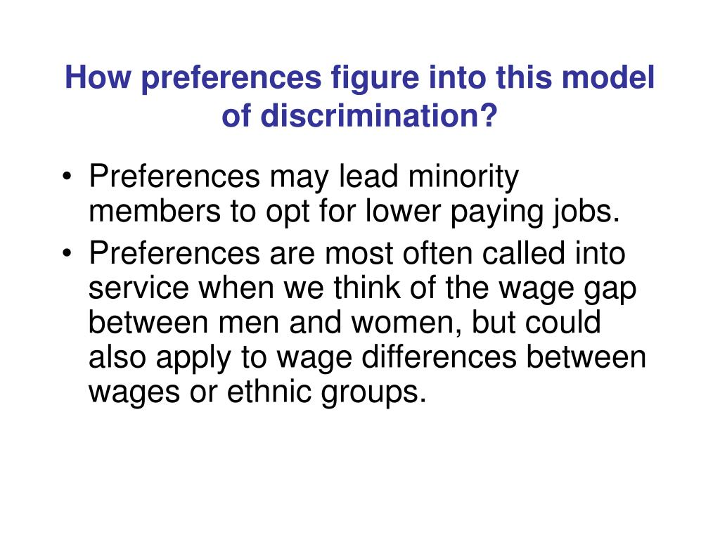 How preferences figure into this model of discrimination?