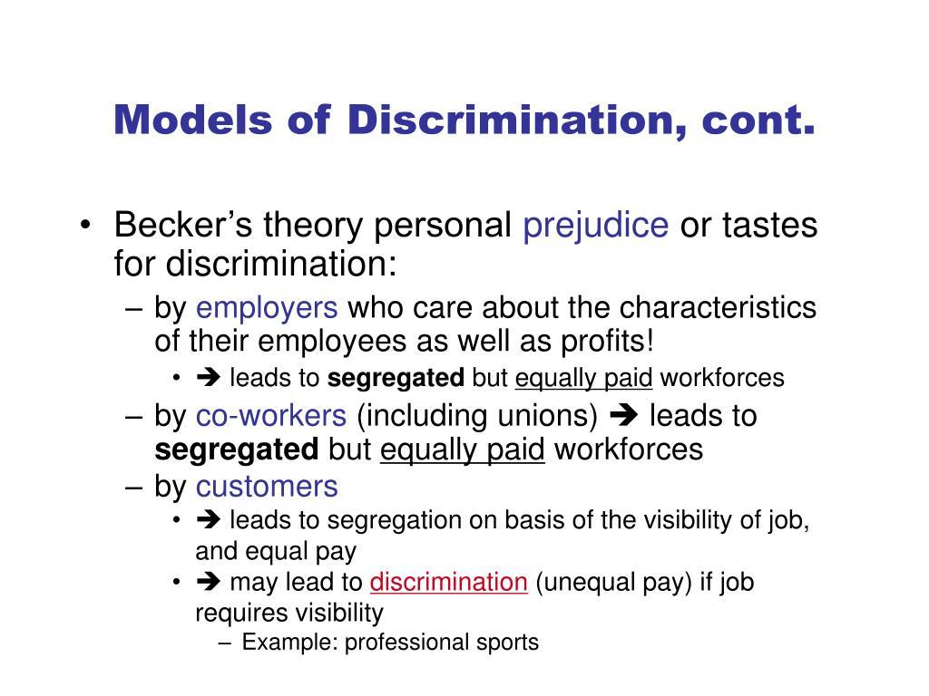 Models of Discrimination, cont.