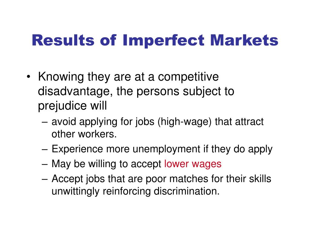 Results of Imperfect Markets