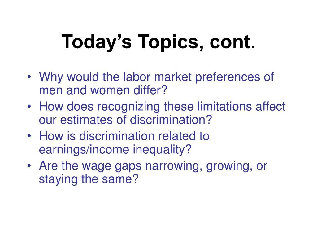Today's Topics, cont.