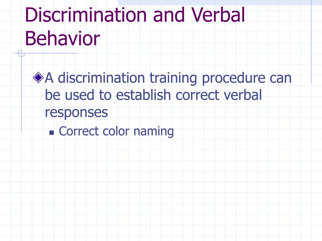 Discrimination and Verbal Behavior