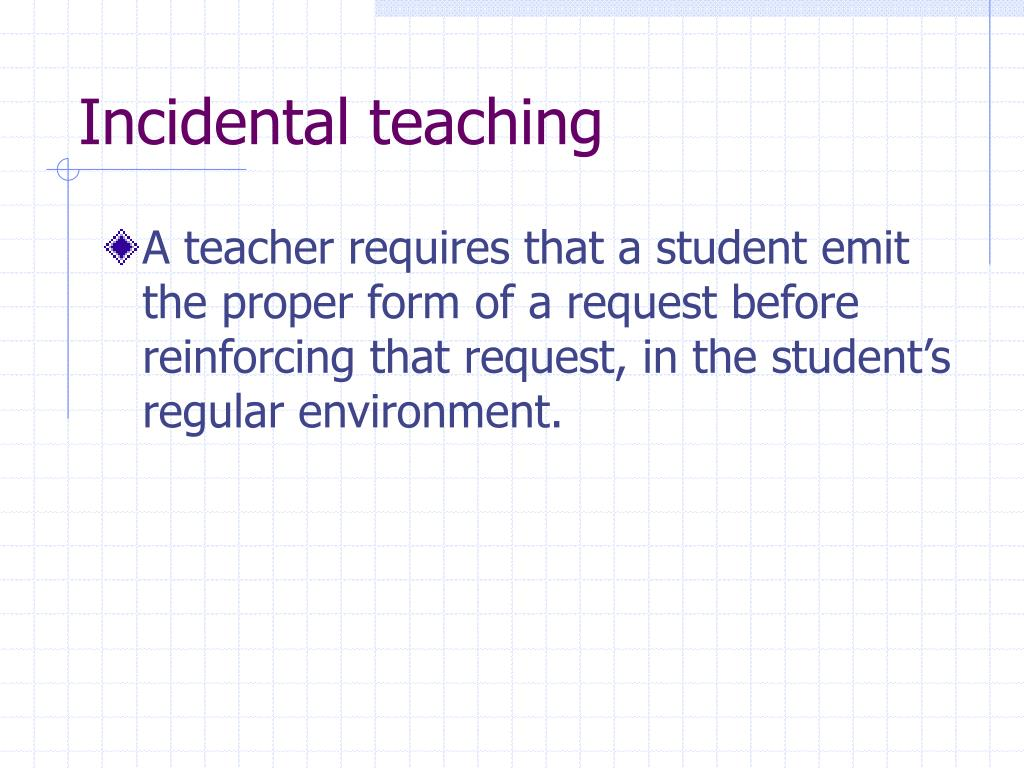 Incidental teaching