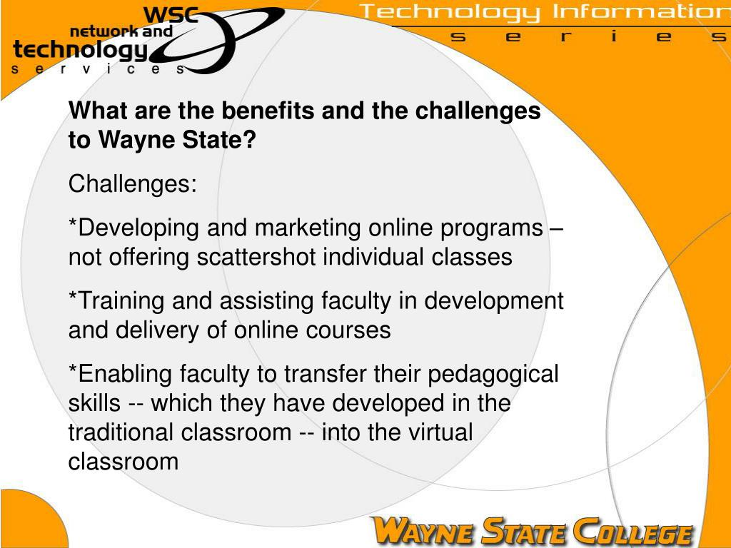What are the benefits and the challenges to Wayne State?