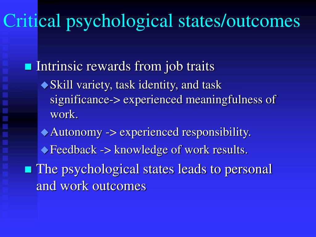 Critical psychological states/outcomes