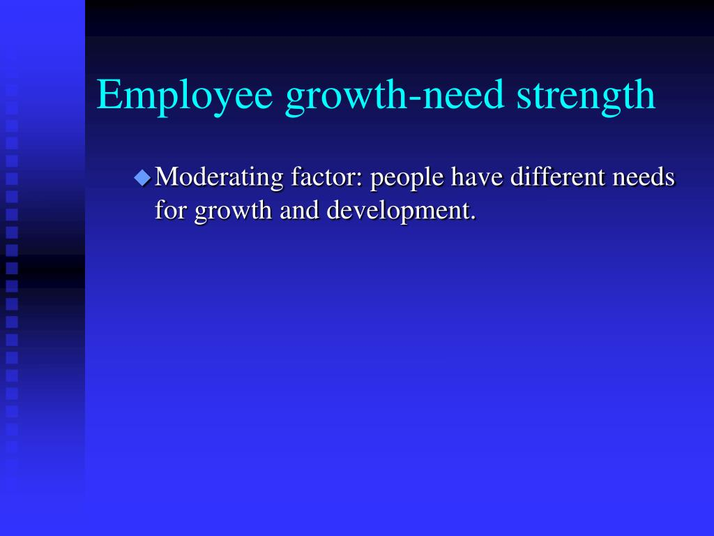 Employee growth-need strength