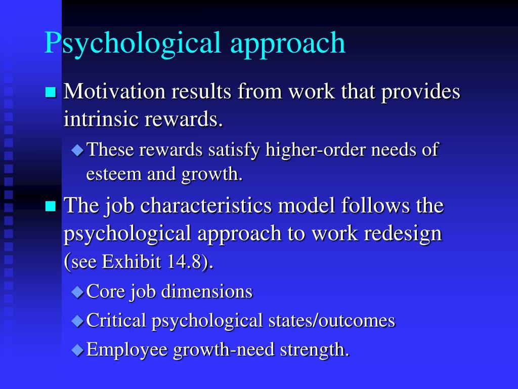 Psychological approach