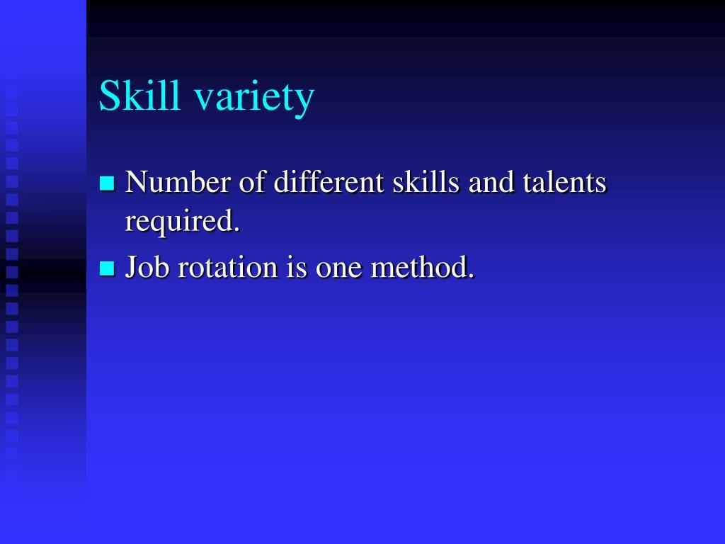 Skill variety