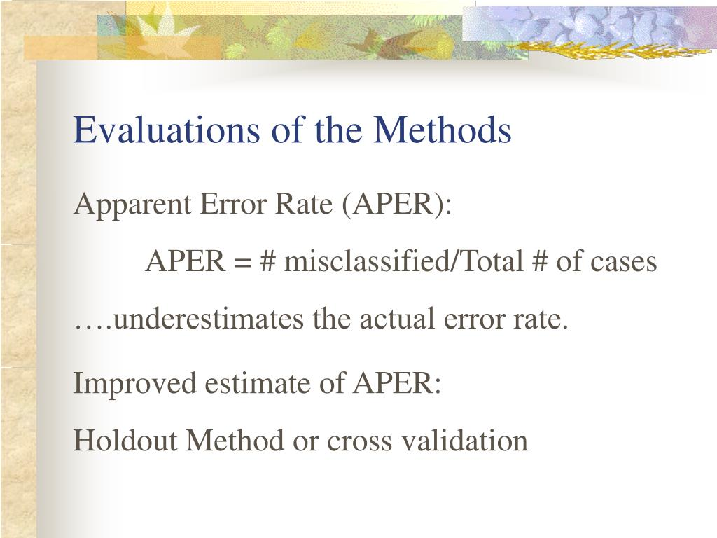 Evaluations of the Methods