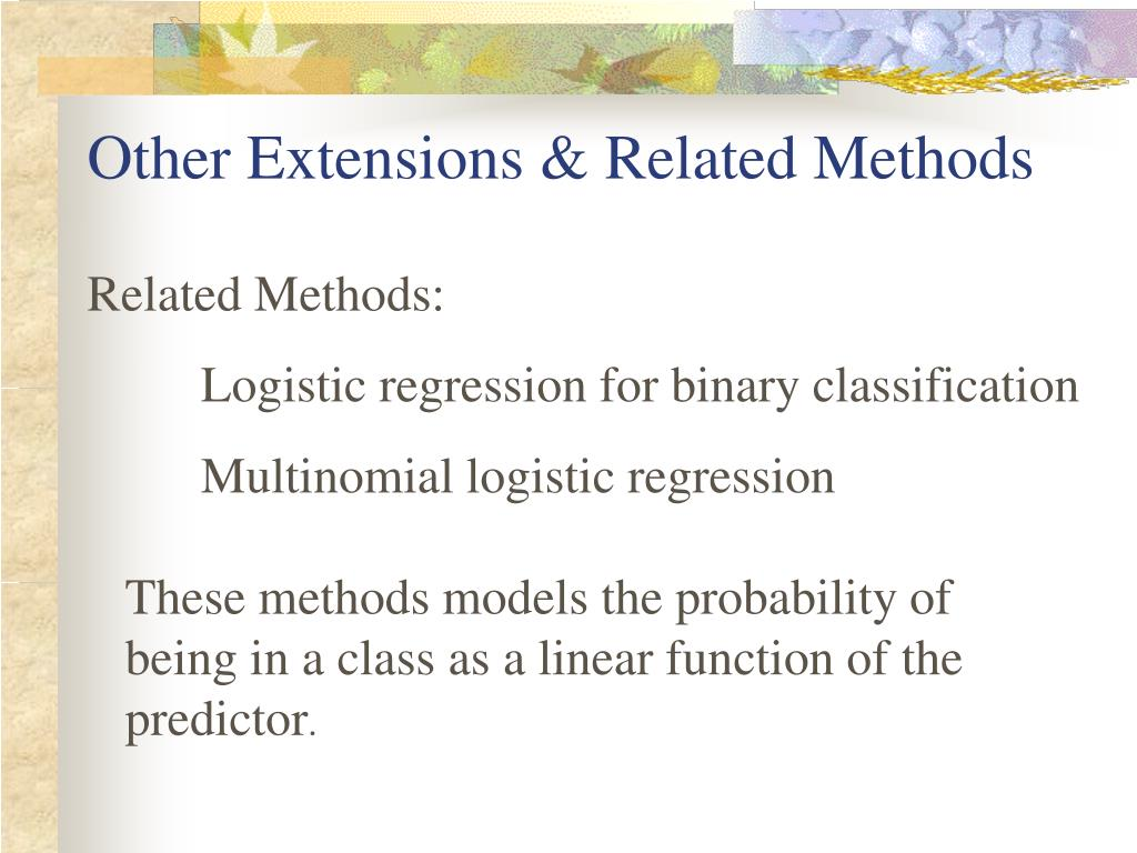 Other Extensions & Related Methods