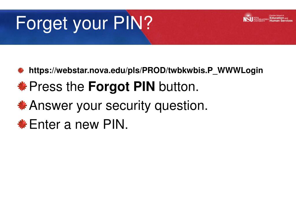 Forget your PIN?