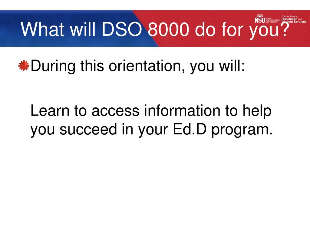 What will DSO 8000 do for you?