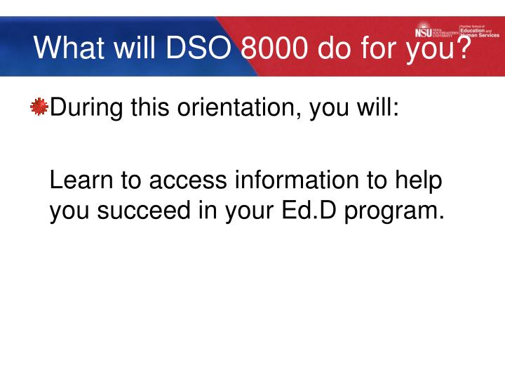 What will dso 8000 do for you