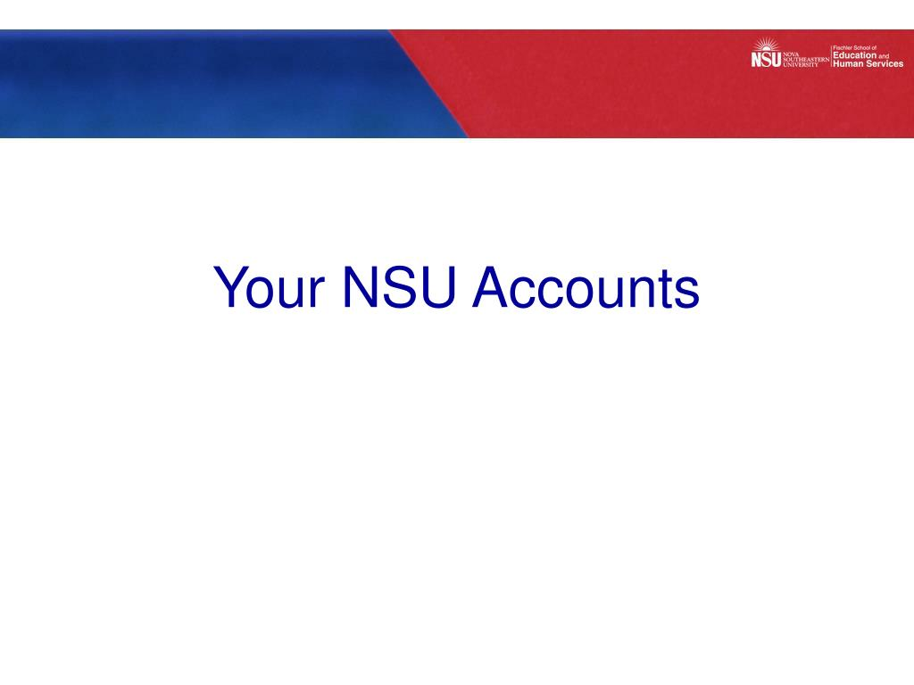 Your NSU Accounts