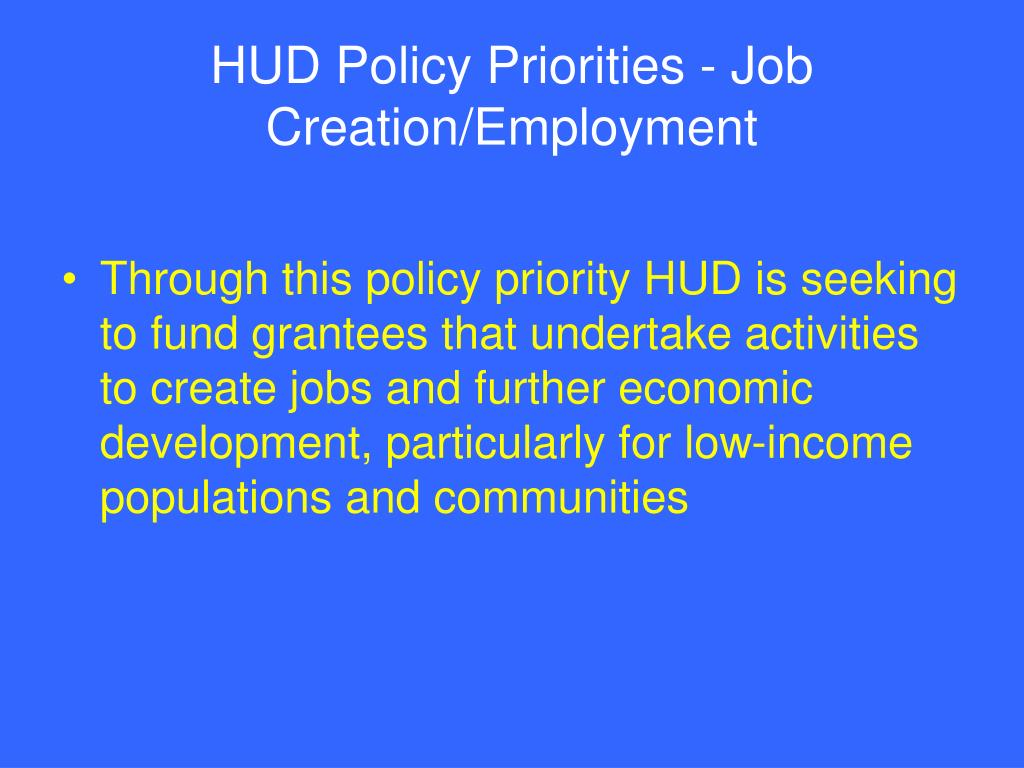 HUD Policy Priorities - Job Creation/Employment