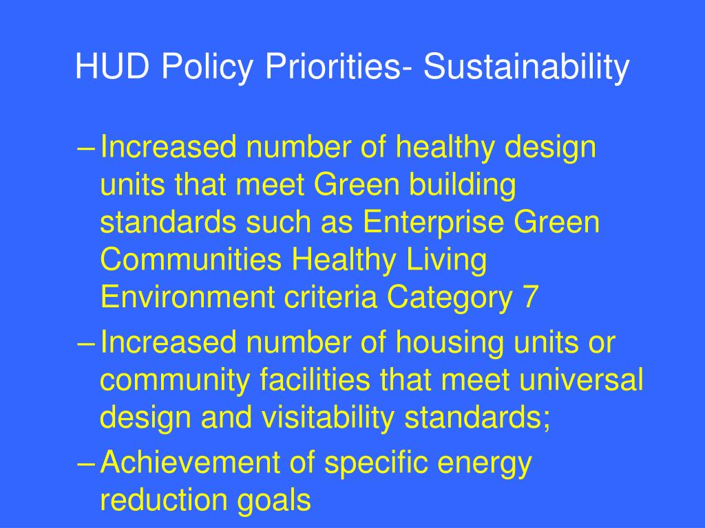 HUD Policy Priorities- Sustainability