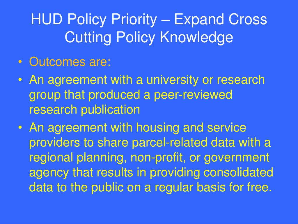 HUD Policy Priority – Expand Cross Cutting Policy Knowledge