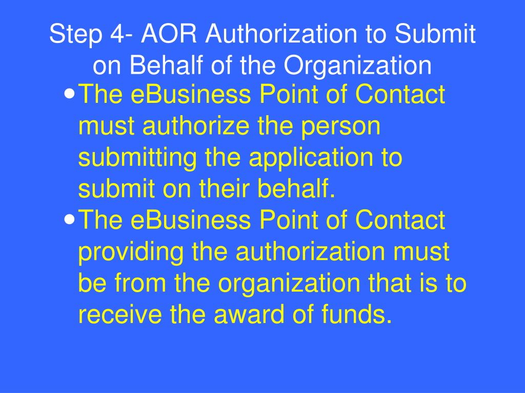 Step 4- AOR Authorization to Submit on Behalf of the Organization