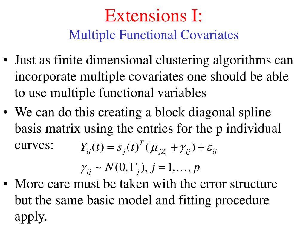Extensions I: