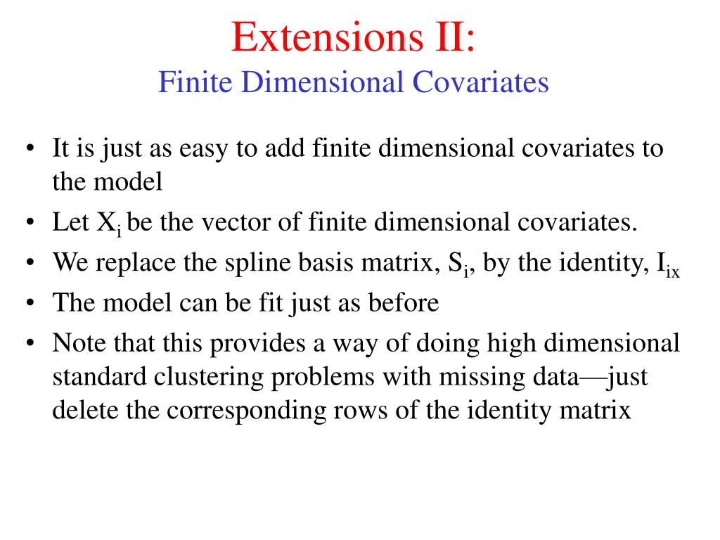 Extensions II: