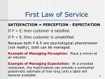 first law of service