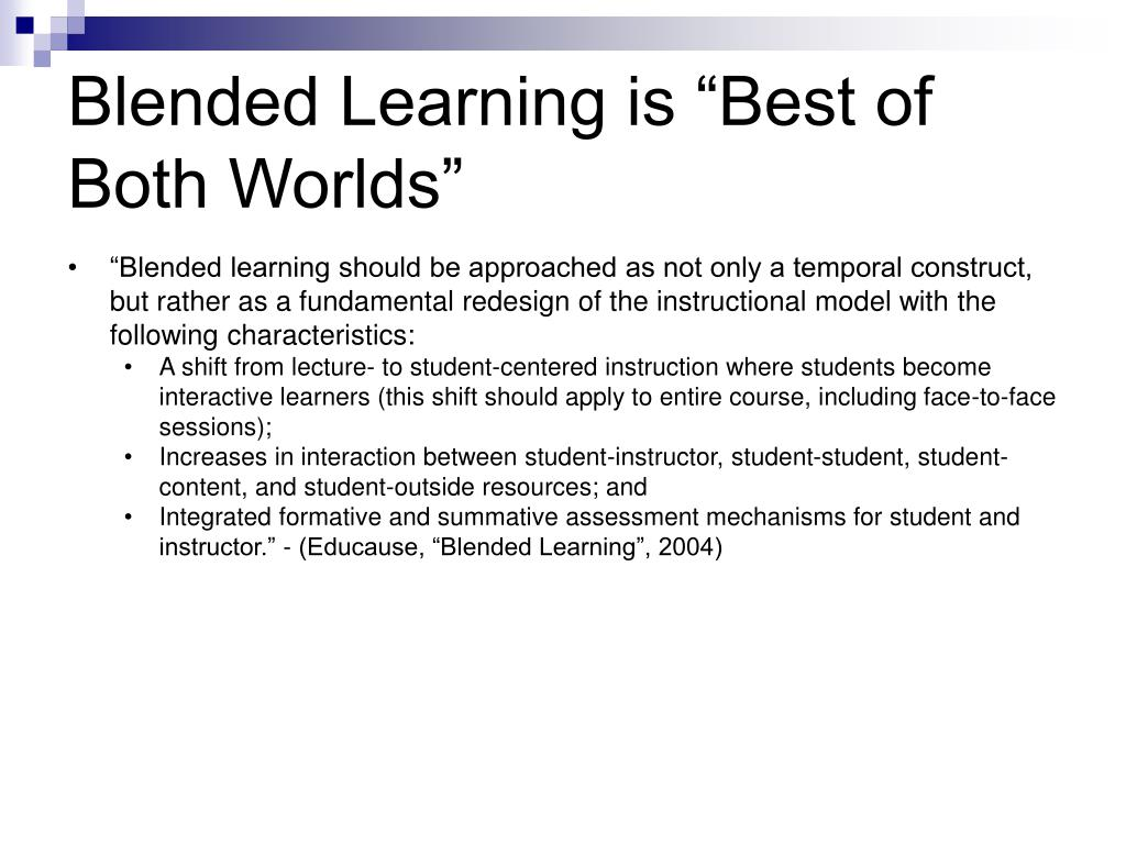 """Blended Learning is """"Best of Both Worlds"""""""