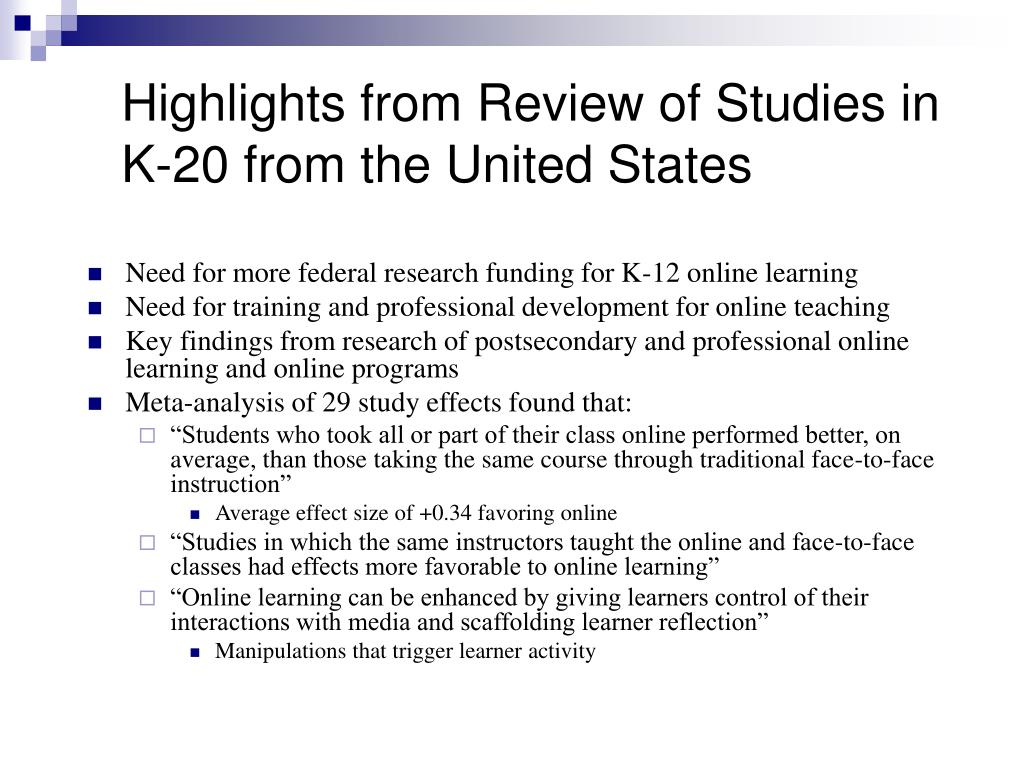 Highlights from Review of Studies in K-20 from the United States