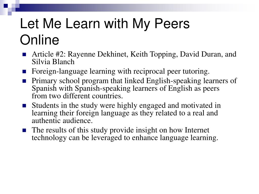 Let Me Learn with My Peers