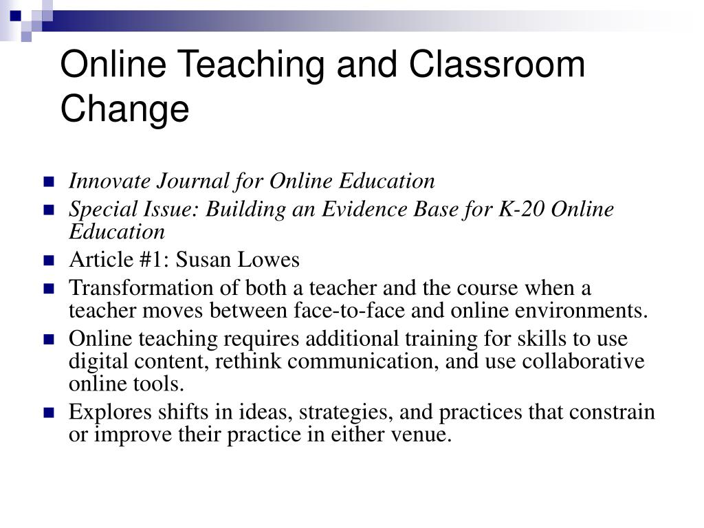 Online Teaching and Classroom Change