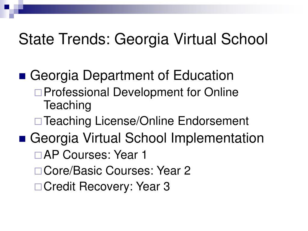 State Trends: Georgia Virtual School