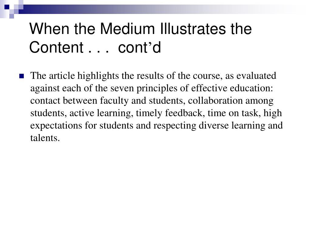 When the Medium Illustrates the Content . . .  cont