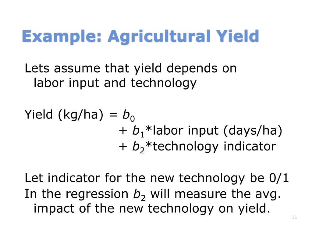 Lets assume that yield depends on
