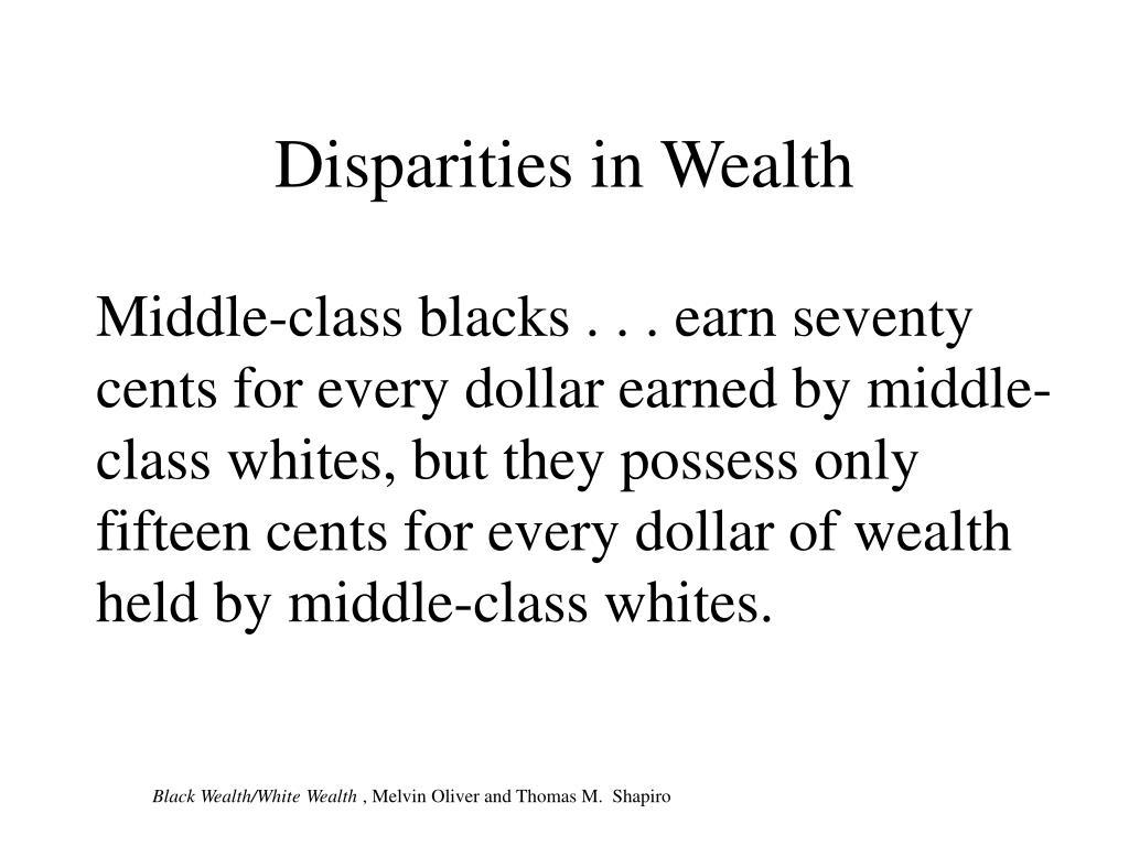 Disparities in Wealth