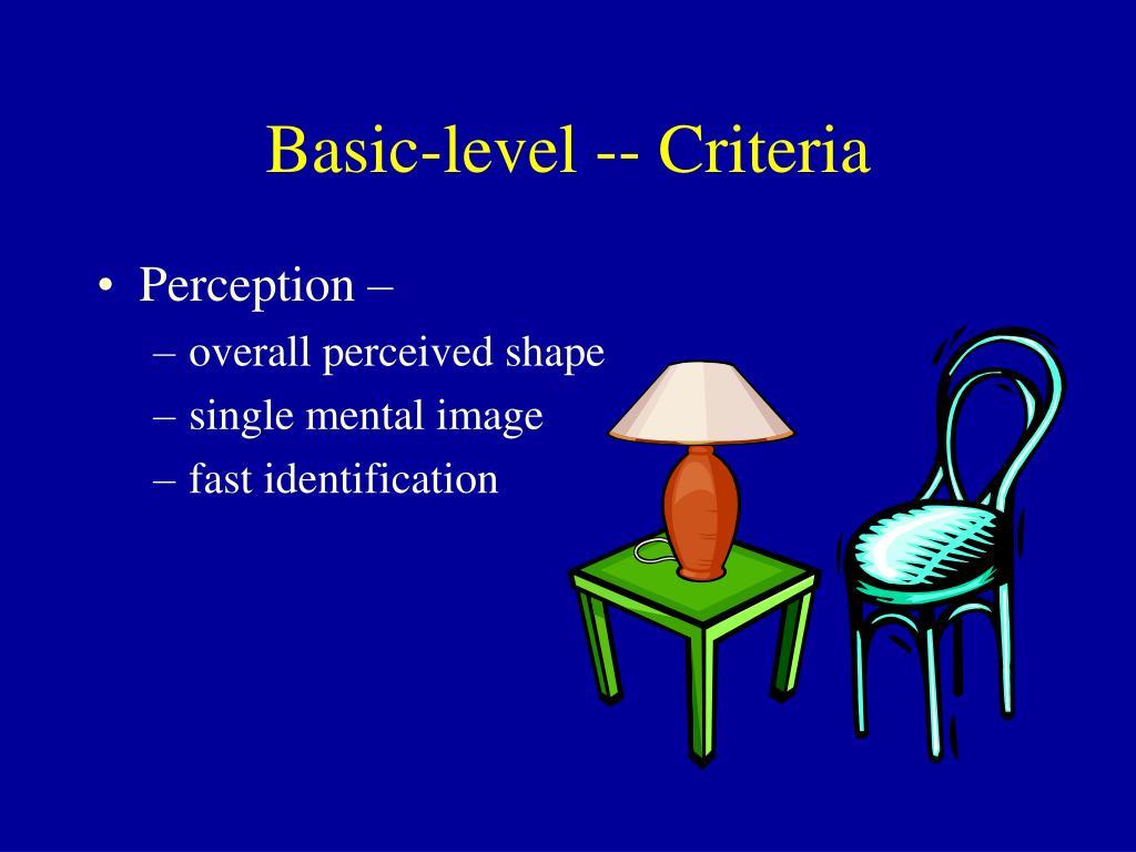 Basic-level -- Criteria