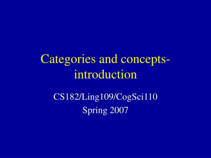 Categories and concepts introduction l.jpg