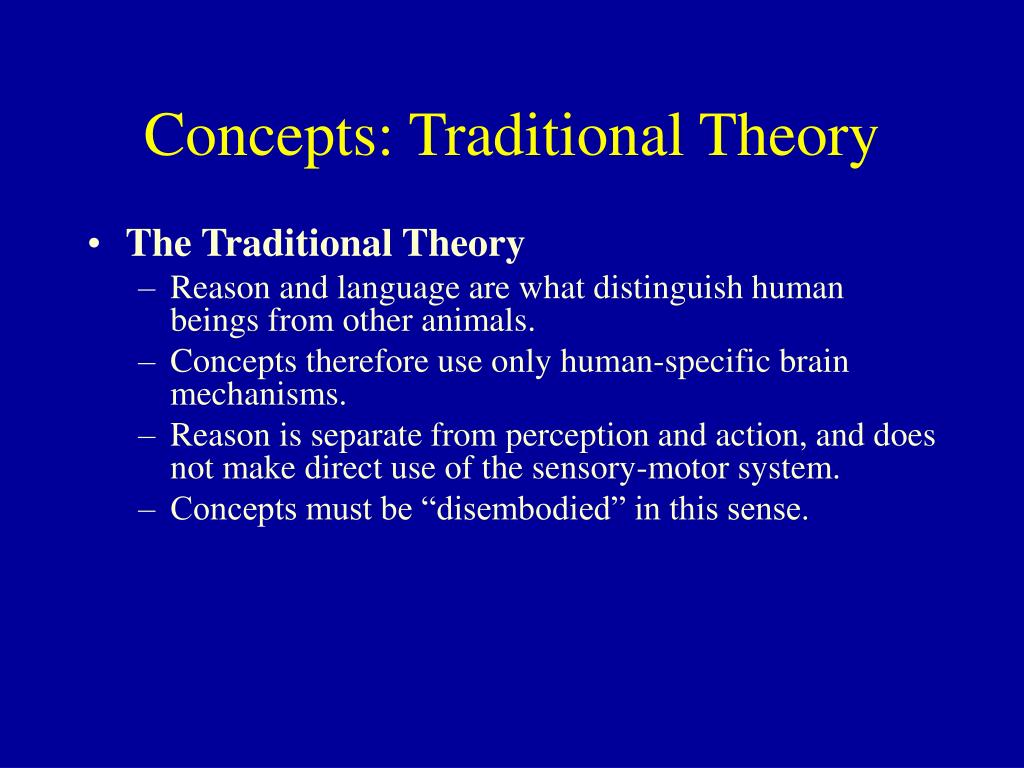 Concepts: Traditional Theory
