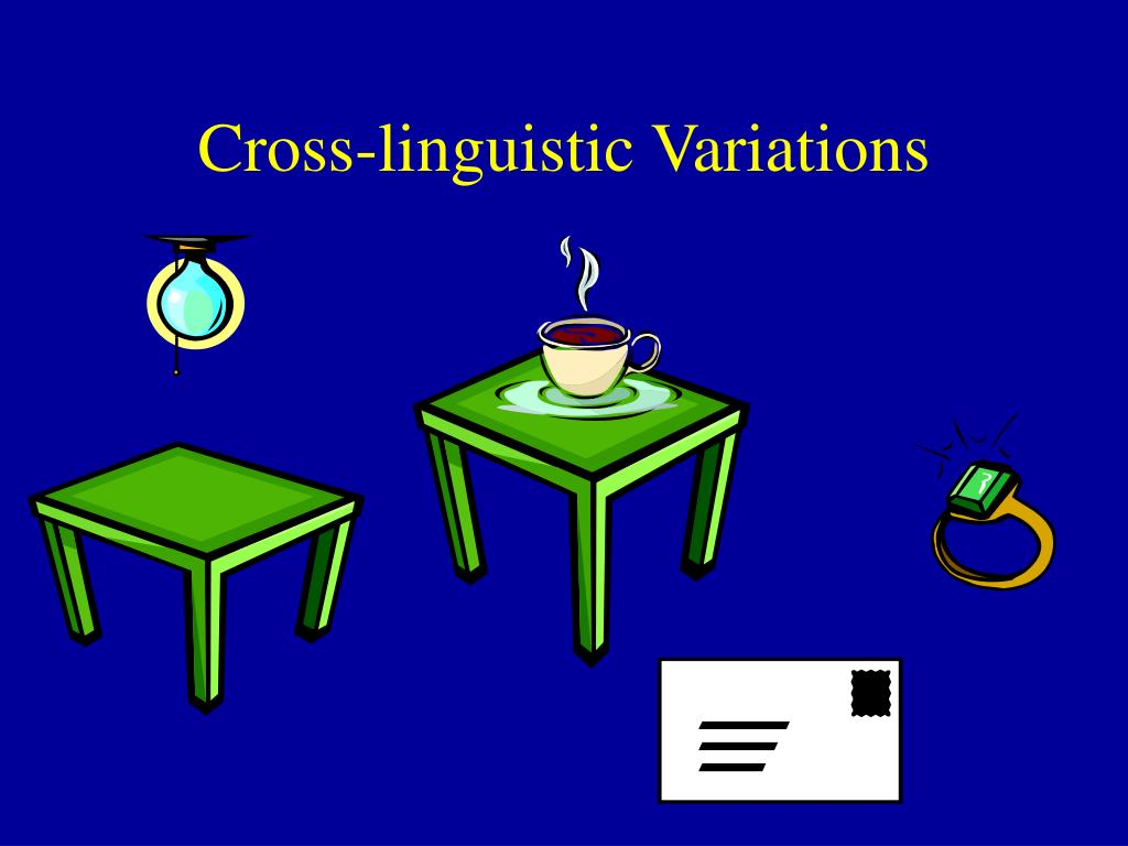 Cross-linguistic Variations