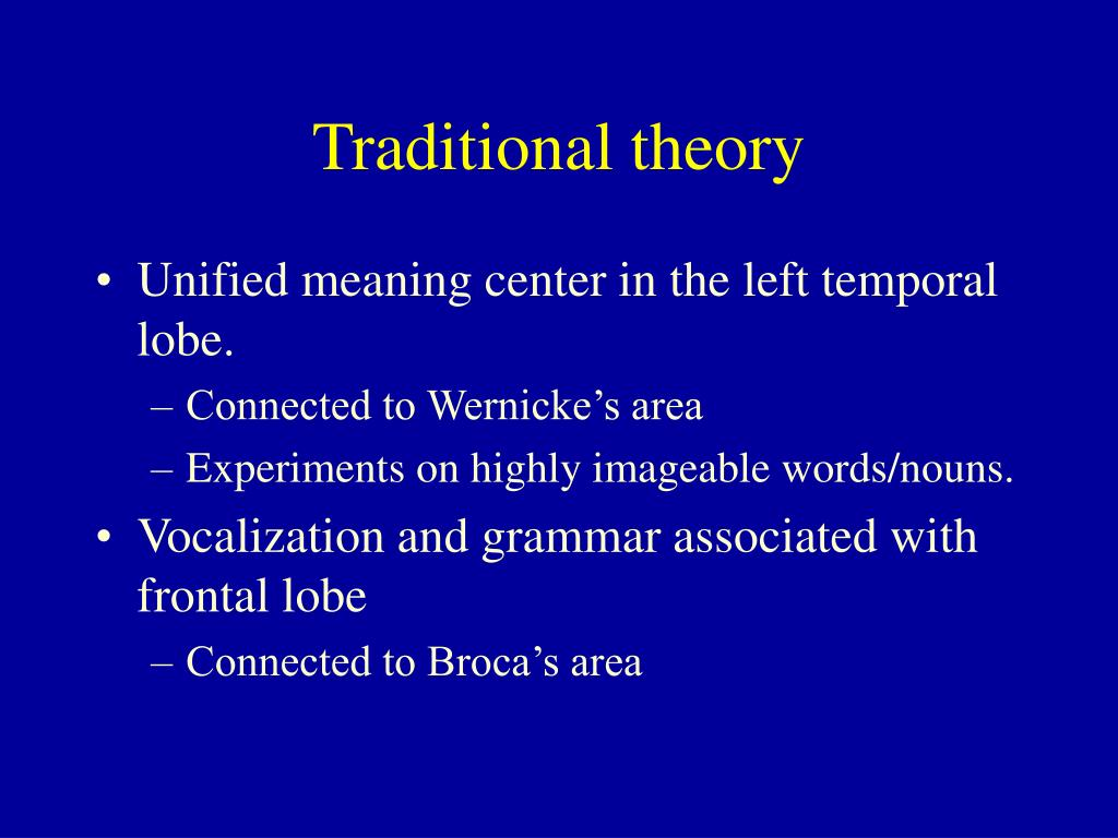 Traditional theory