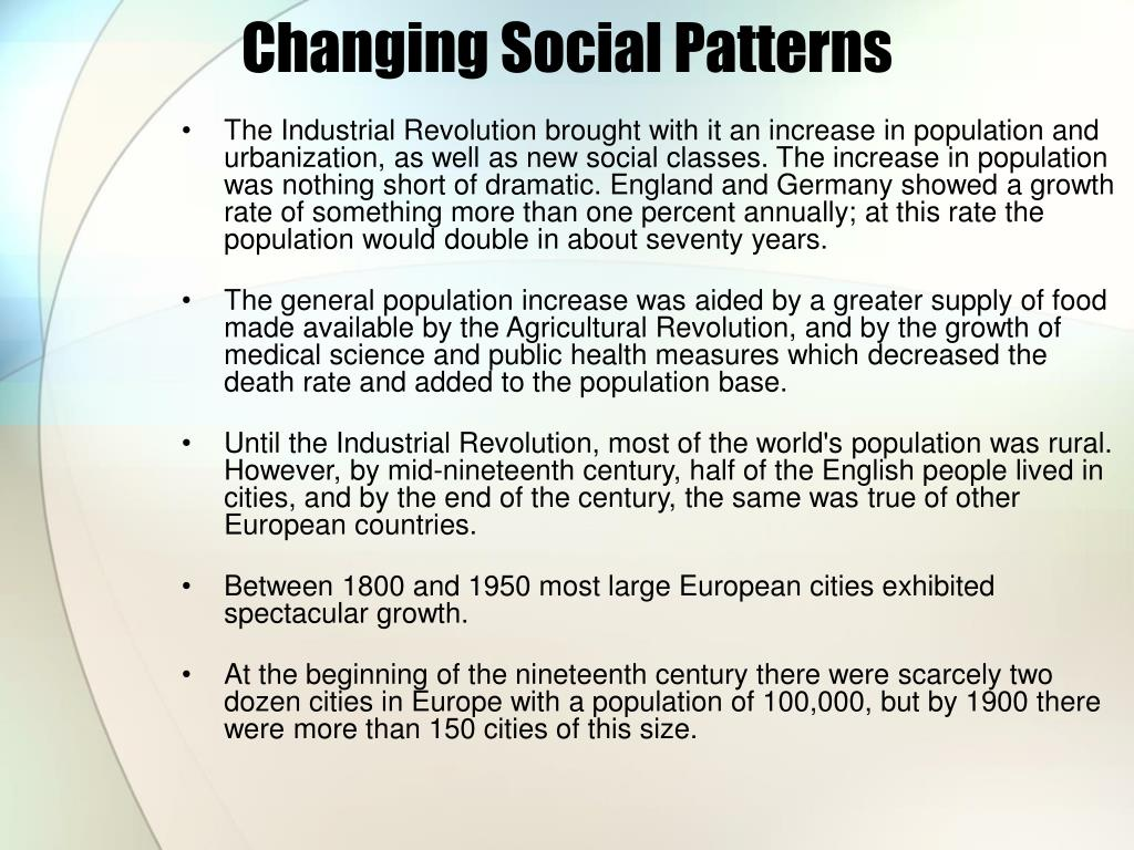 Changing Social Patterns