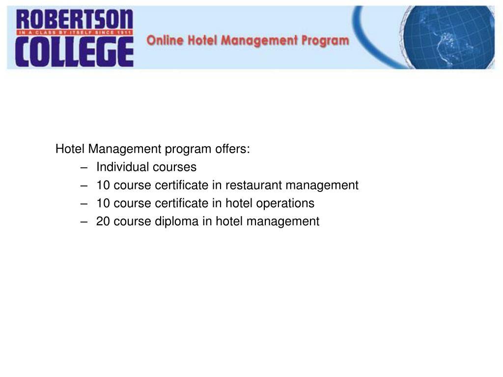 Hotel Management program offers:
